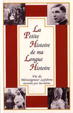 La petite histoire de ma longue histoire. Courrier de Rome. 1994.