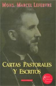Cartas Pastorales y Escritos. 2011.